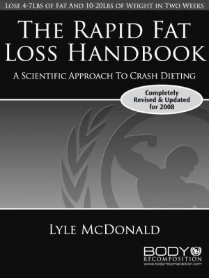 Rapid Fat Loss Handbook by Lyle McDonald Cover