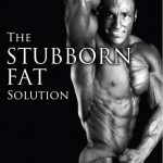 The Stubborn Fat Solution by Lyle McDonald Cover