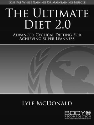 The Ultimate Diet 2.0 by Lyle McDonald Cover