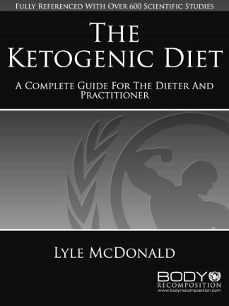 The Ketogenic Diet by Lyle McDonald Cover
