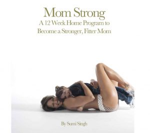 Mom Strong by Sumi Singh Cover
